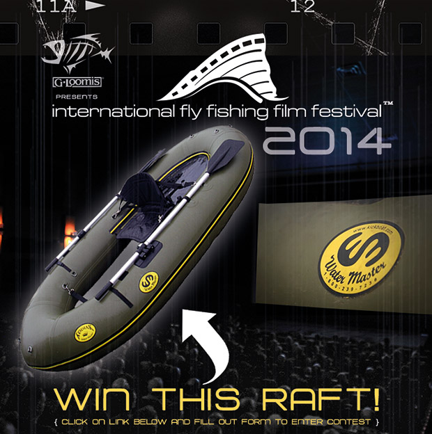 Win a water master raft courtesy of if4 this is fly daily for International fly fishing film festival